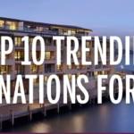 trending destinations
