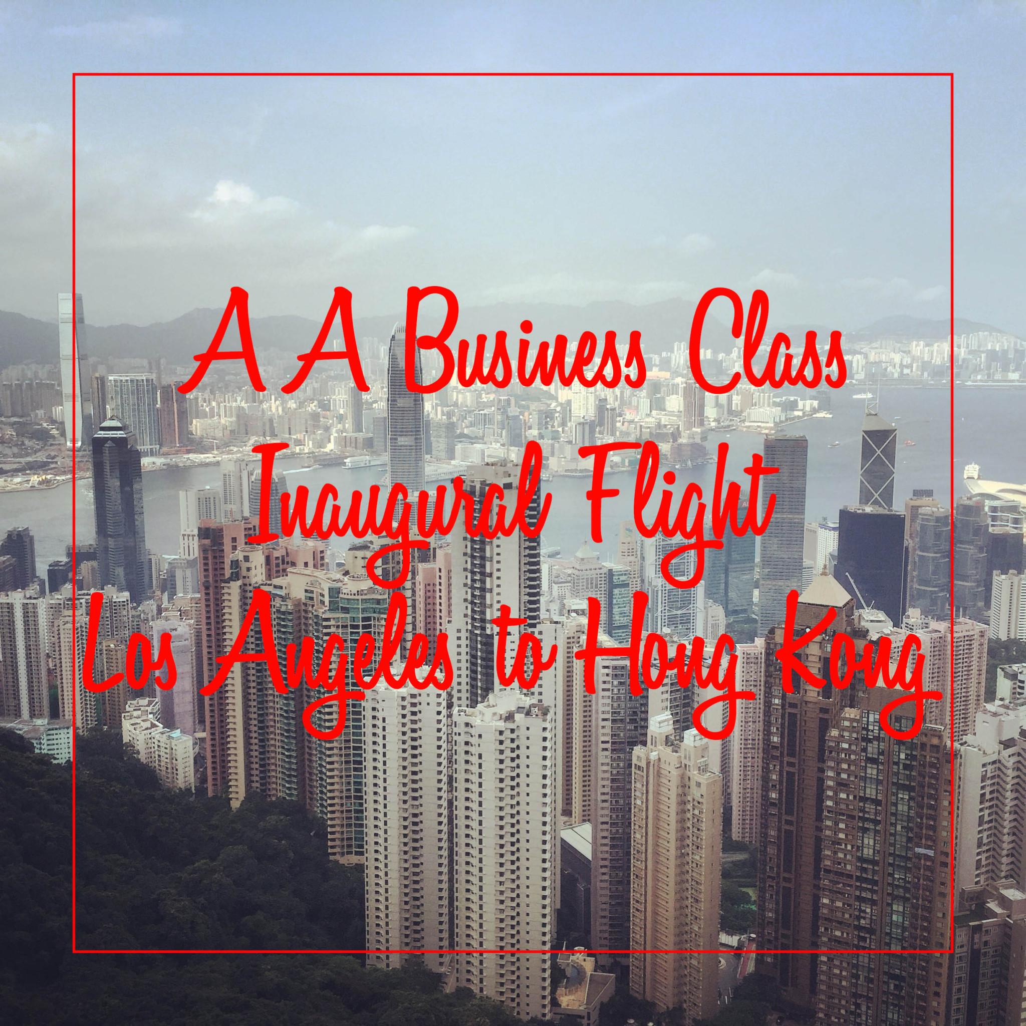 Inaugural Flight LAX-HKG